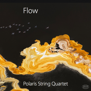Polaris String Quartet: Flow