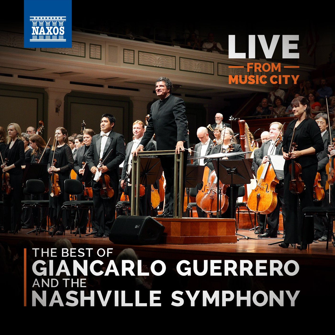 LIVE from Music City: The Best of Giancarlo Guerrero and The Nashville Symphony